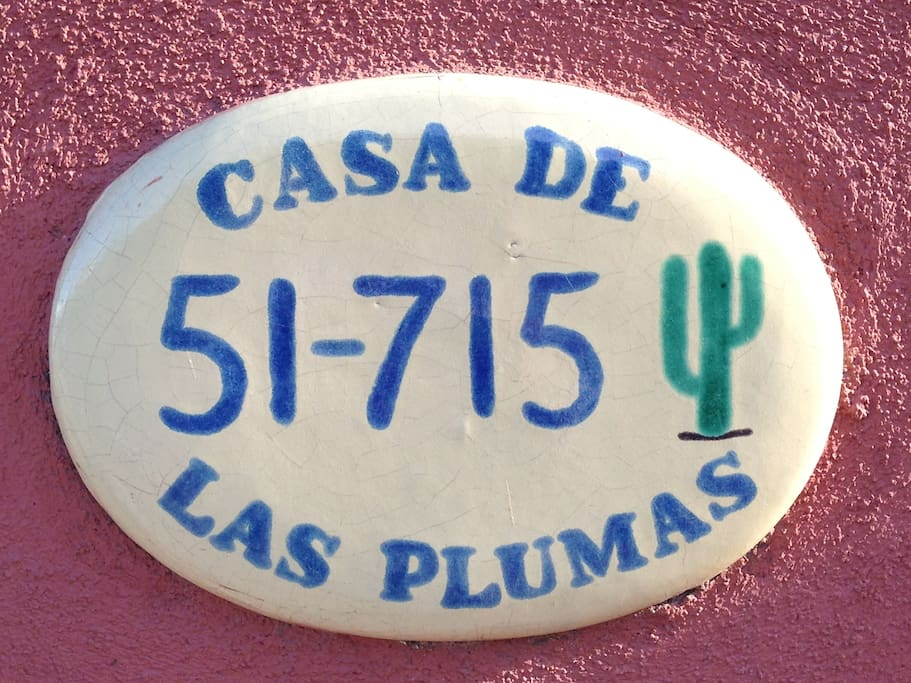 Casa De Las Plumas Welcomes you.